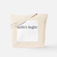 Mudder's daughter Tote Bag