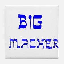 YIDDISH BIG MACHER Tile Coaster
