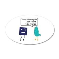Stop Following Me (parody) Wall Decal