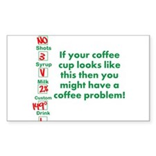 Coffee Problem Funny Coffee S Decal