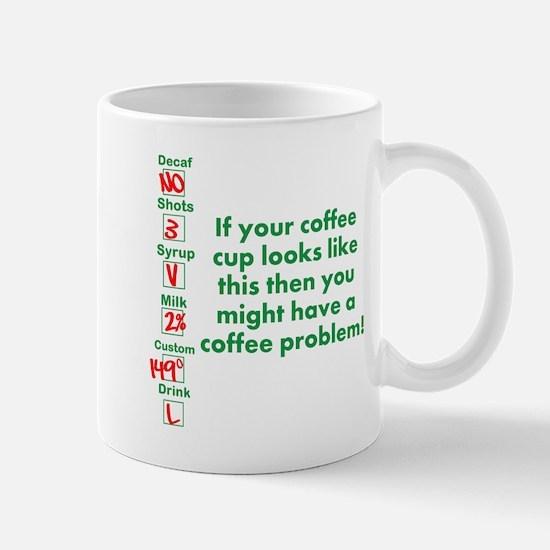 Coffee Problem Funny Coffee S Mug