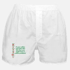 Coffee Problem Funny Coffee S Boxer Shorts