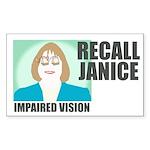 Rectangular Sticker: Recall Janice - Impaired
