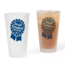 World's Greatest - Wife Drinking Glass