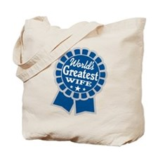 World's Greatest - Wife Tote Bag
