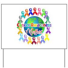 Cancer Awareness World Yard Sign