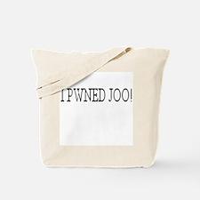 I PWNED JOO! Tote Bag