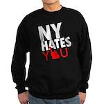 New York Hates You Sweatshirt (dark)