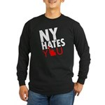 New York Hates You Long Sleeve Dark T-Shirt