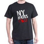 New York Hates You Dark T-Shirt