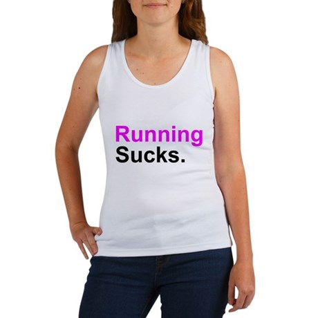 Running Sucks Tank Top