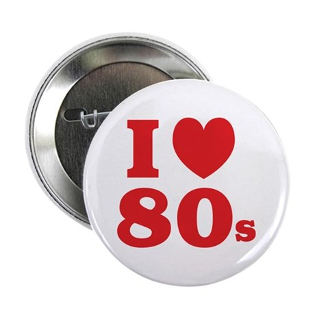 """I Heart 80s 2.25"""" Button"""
