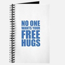 No One Wants Your Free Hugs Journal