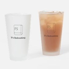 F5 It's Refreshing Drinking Glass