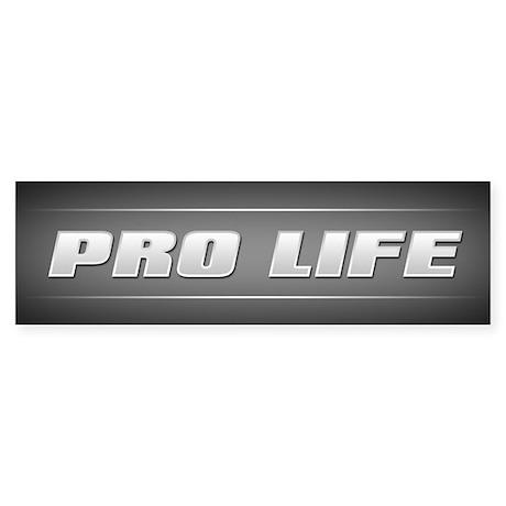 Pro Life Sticker (Bumper)
