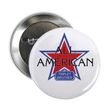All American Triplet Brother Button