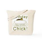 Birthday Chick! Tote Bag