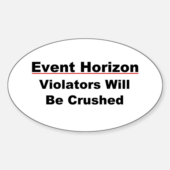 Event Horizon: Crushed Sticker (Oval)