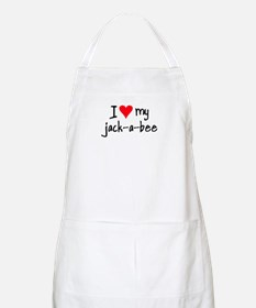 I LOVE MY Jack-A-Bee Apron