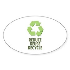 Reduce Reuse Recycle Decal