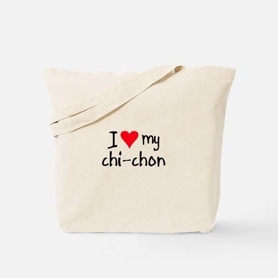 I LOVE MY Chi-Chon Tote Bag