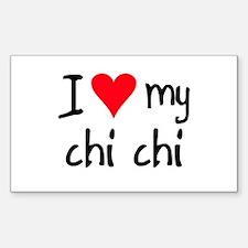 I LOVE MY Chi Chi Sticker (Rectangle)