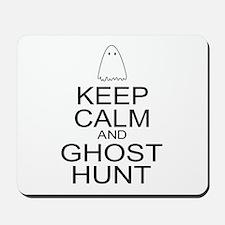 Keep Calm Ghost Hunt (Parody) Mousepad