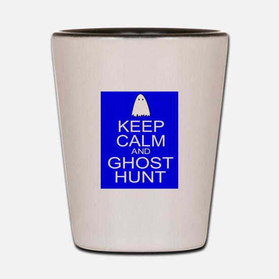 Keep Calm Ghost Hunt (Parody) Shot Glass