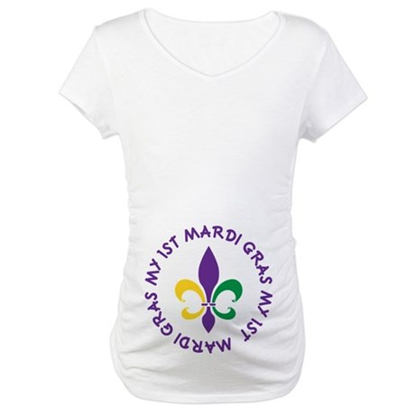 My 1st Mardi Gras Maternity T-Shirt