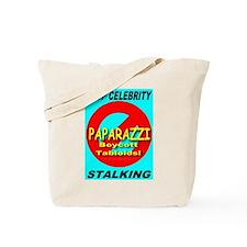 Stop Celebrity Stalking Tote Bag