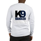 K 9 handler Long Sleeve T-shirts