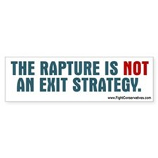The Rapture Is Not an Exit Strategy