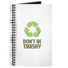 Don't Be Trashy Journal