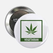 "Marijuana Vegetarian Humor 2.25"" Button"