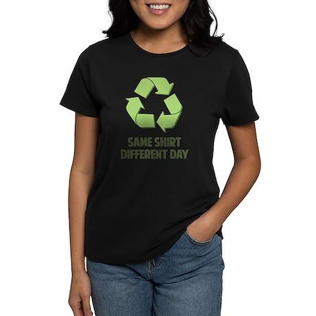 Same Shirt Different Day Women's Dark T-Shirt