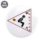 "WorkoFart 3.5"" Button (10 pack)"