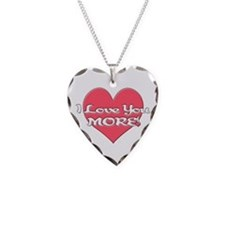 I Love You MORE! Necklace