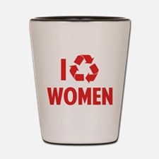 I Recycle Women Shot Glass
