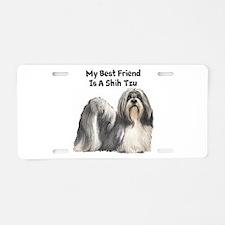 My Best Friend Is A Shih Tzu Aluminum License Plat