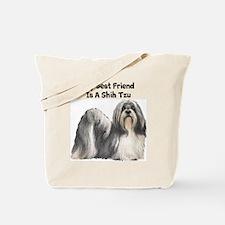 My Best Friend Is A Shih Tzu Tote Bag