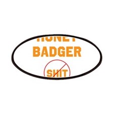 Honey Badger Don't Give a Shi Patches