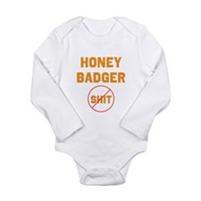 Honey Badger Don't Give a Shi Long Sleeve Infant B