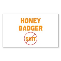 Honey Badger Don't Give a Shi Decal