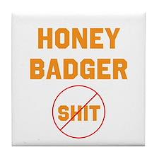 Honey Badger Don't Give a Shi Tile Coaster