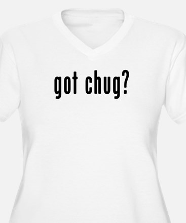 GOT CHUG T-Shirt