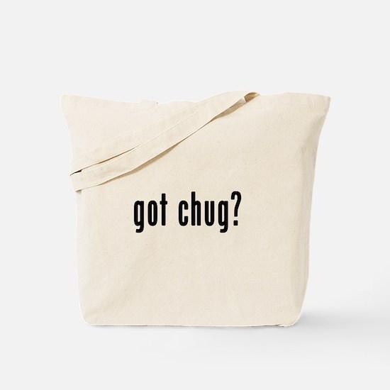 GOT CHUG Tote Bag
