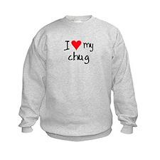 I LOVE MY Chug Sweatshirt
