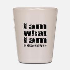 I am what I am Shot Glass