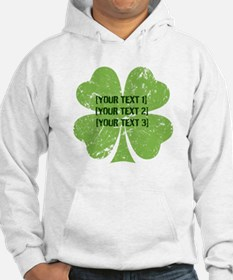 [Your text] St. Patrick's Day Hoodie