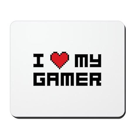 I Love My Gamer Mousepad